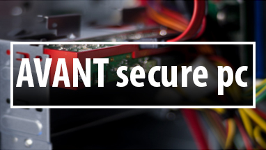 AVANT Secure PC offers world's first hardware-only secure PC