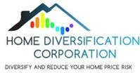 Home Diversification - Newly Established Industry Set to Transform Residential Home Finance and Homeownership. Fintech Product Provider to Help Homeowners Diversify Their Largest Asset (Home), Reduce Foreclosures and Reduce Lender Credit Risk up to 70%