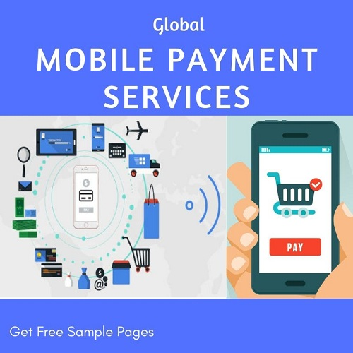 Mobile Payment Services 2019 - A Survey Of The Development Of Global Mobile Payments In Both Emerging And Developed Markets