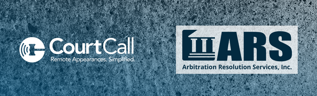 CourtCall and ARS Join Forces to Provide Online Dispute Resolution Services