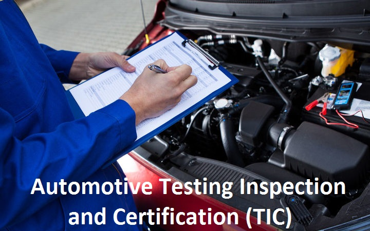 Automotive Testing Inspection and Certification (TIC) Market: Factors To be Noted Influencing The Growth Rate in Industry to Reach Highest
