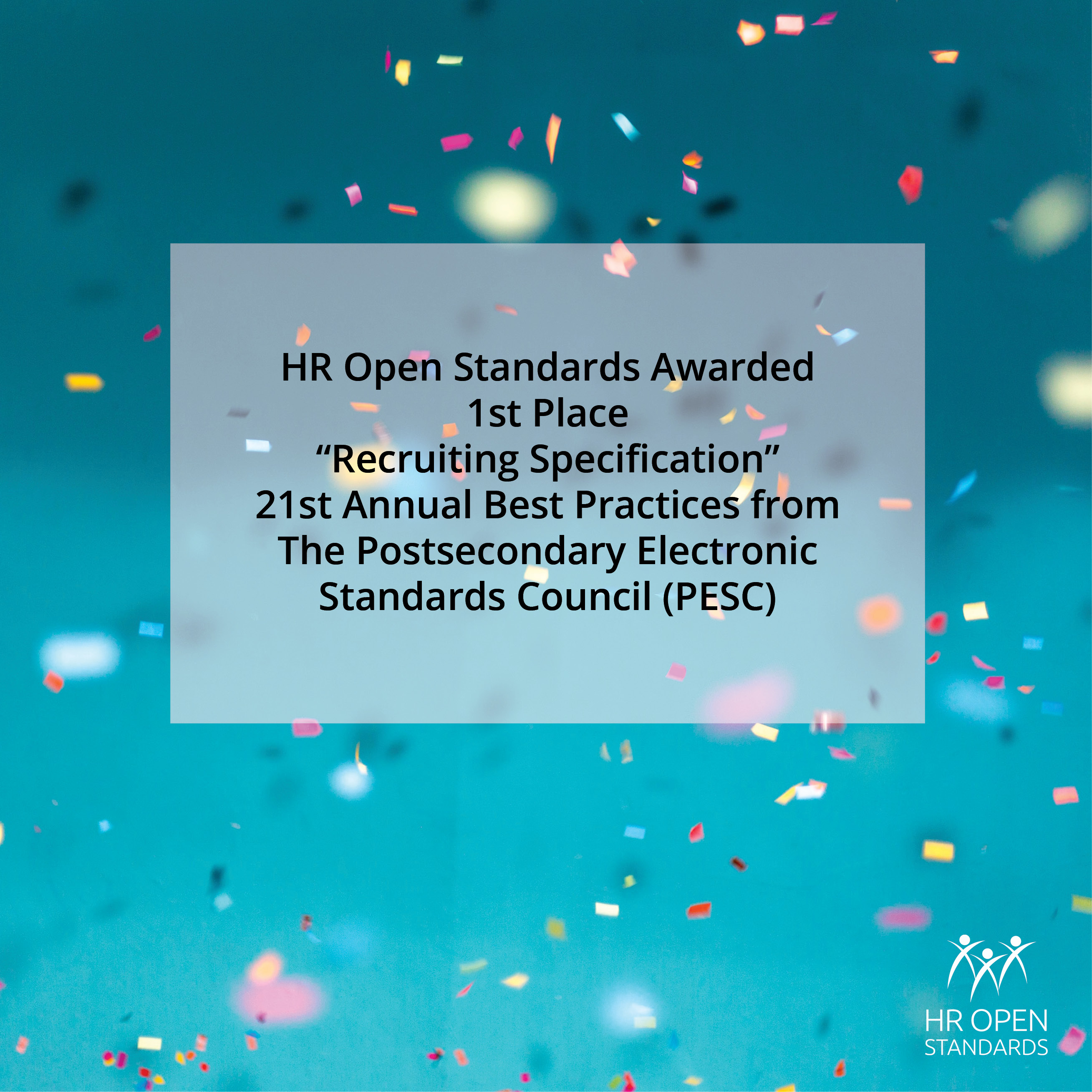 """HR Open Standards Awarded 1st Place """"Recruiting Specification"""" 21st Annual Best Practices from The Postsecondary Electronic Standards Council (PESC)"""