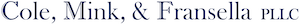 MORRISON & FOERSTER LLP'S DEBT TRADING GROUP MOVES  TO COLE, MINK, & FRANSELLA PLLC