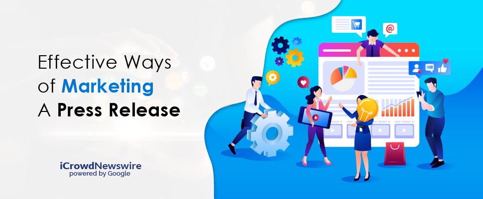 How to do Press Release Marketing - iCrowdNewswire