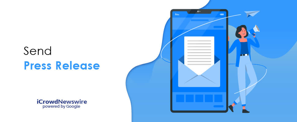 Send a Press Release - iCrowdNewswire
