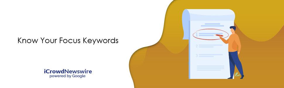 Know Your Focus Keywords - iCrowdNewswire