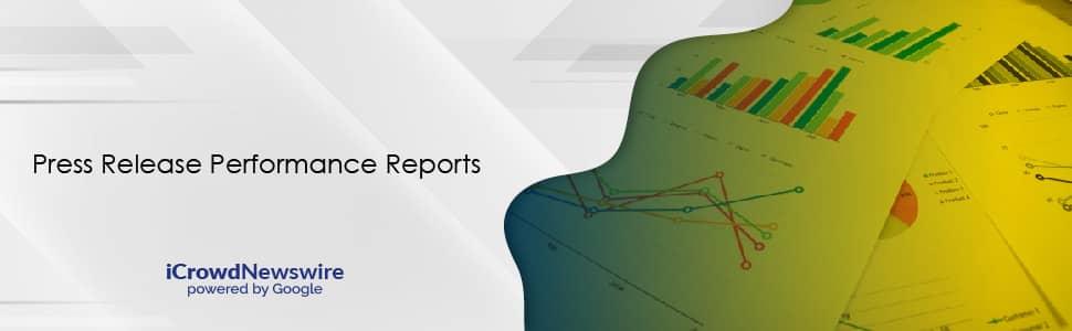 Press Release Performance Reports - iCrowdNewswire