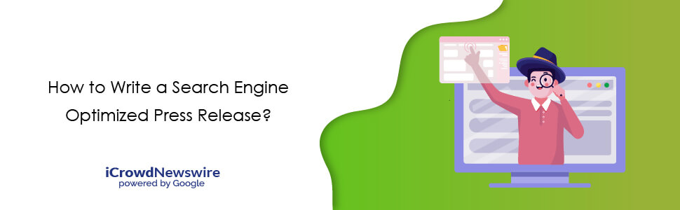 SEO Press Release - Search Engine Optimized Press Release - iCrowdNewswire