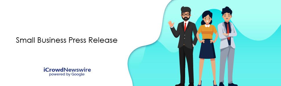 Small Business Press Release - iCrowdNewswire