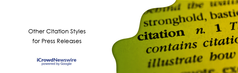 Other Citation Styles for Press Releases - iCrowdNewswire