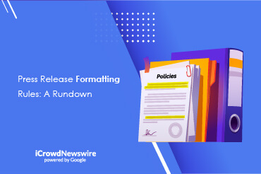 Press Release Formatting Rules - iCrowdNewswire