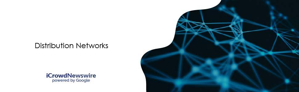 Distribution Networks - iCrowdNewswire