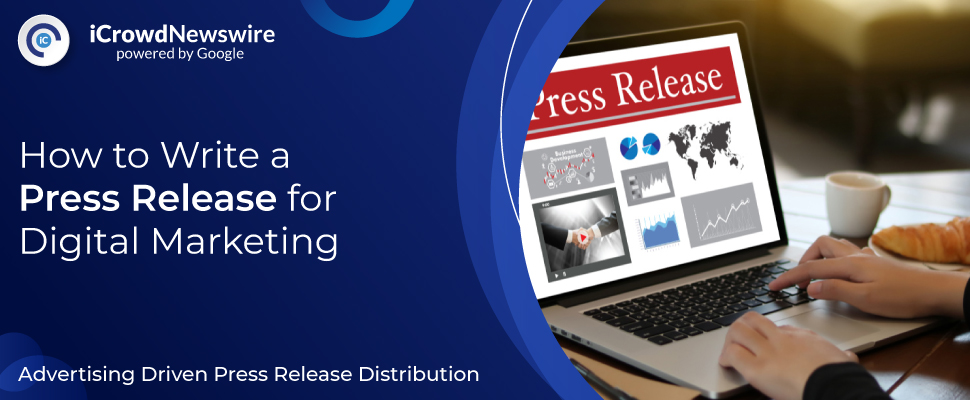 How to write a press release for digital marketing