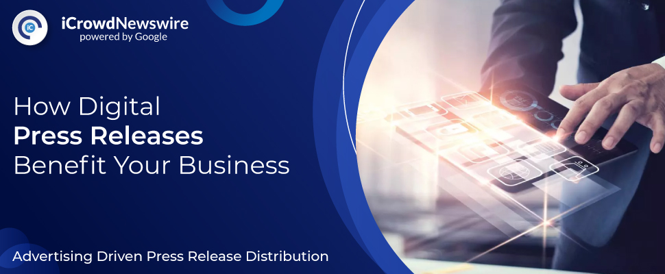 How Digital Press Release benefit your business?