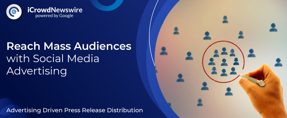 Reach Mass Audience with Social Media Advertising