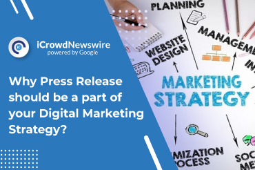 Why press releases should be a part of your digital marketing strategy?